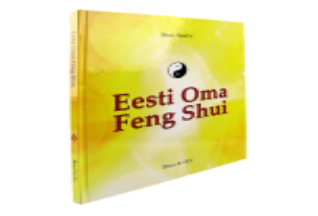 "Raamat ""Eesti oma feng shui"""