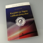 """Raamat """"Karjääri ja õigete valikute feng shui""""(allalaetav)"""