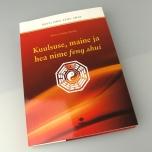 """Raamat """"Kuulsuse, maine ja hea nime feng shui"""""""