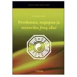 """Raamat """"Perekonna, sugupuu ja mineviku feng shui""""(allalaetav)"""